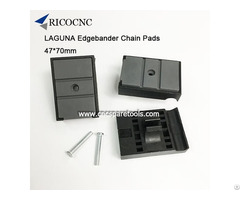 47x70mm Edgebanding Chain Pads For Laguna Edge Bander Machine