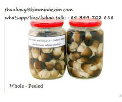 Canned Straw Mushroom In Brine From Viet Nam