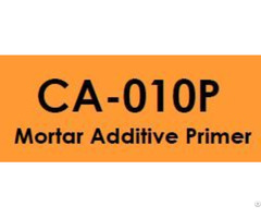 Ca 010p Mortar Additive Primer