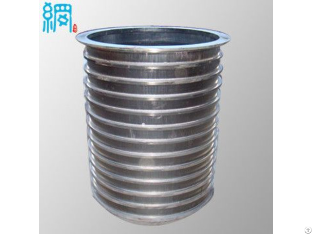 Wedge Wire Slotted Pressure Screen Basket