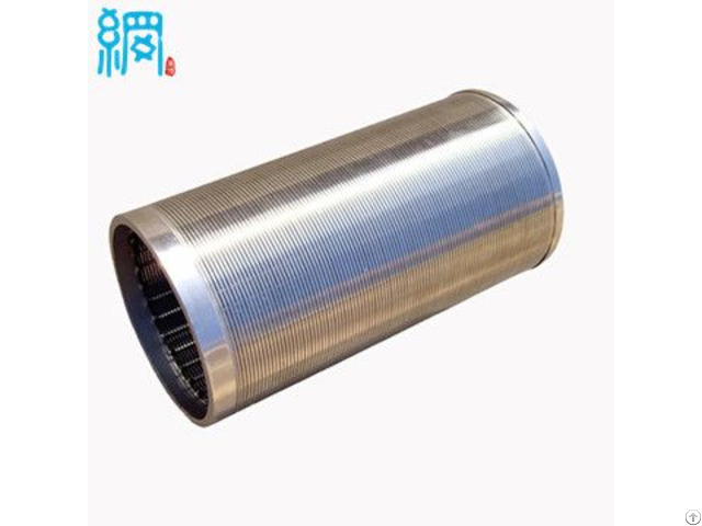 High Flow Continuous Slot Welded Wedge Wire Screen Cylinders