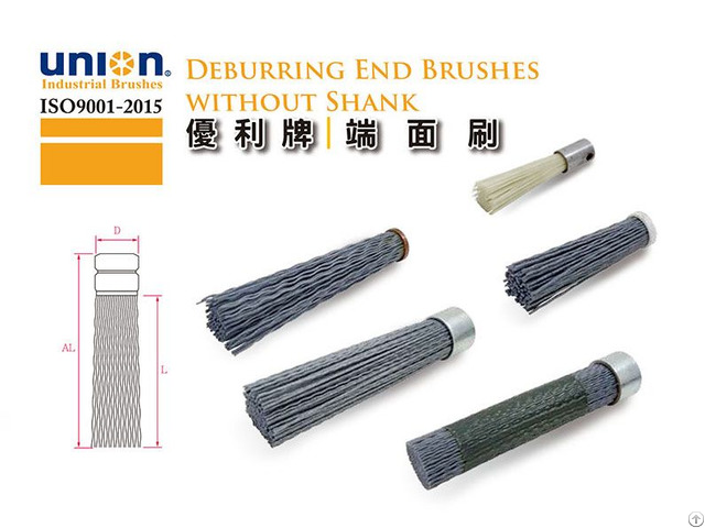 Union Deburring End Brushes Without Shank
