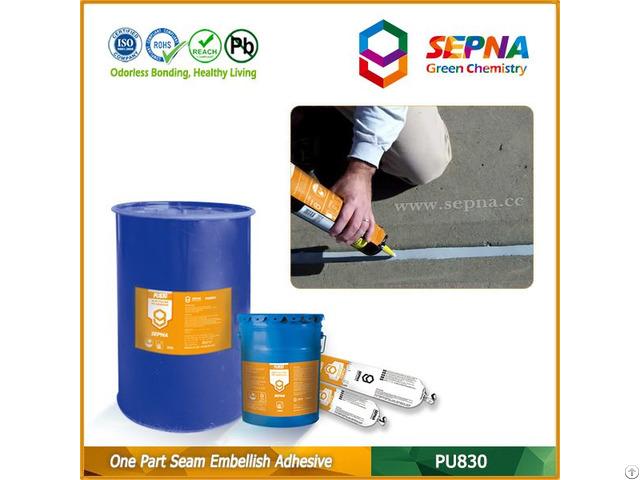 Single Component Polyurethane Seam Embellish Adhesive Pu830