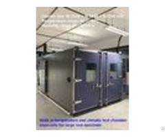 High Reliability Temperature And Humidity Walk In Chamber For Large Test Specimens