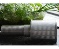 Professional Stainless Steel Nozzles Thread Coupling For Sand Control