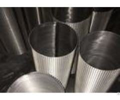 Wedge Wire Screen Cylinders Stainless Steel Seawater Filter Element
