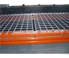 Strong Warehouse Pallet Shelving With Welded Galvanized Wire Mesh Decking