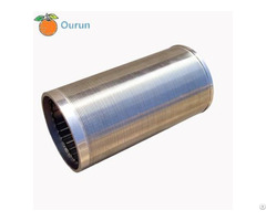 Continuous Slot Welded Wedge Wire Screen Cylinders