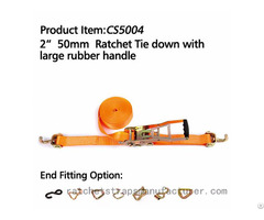 Cs5004 2 50mm Ratchet Tie Down With Large Rubber Handle