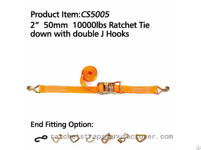 Cs5005 2 50mm 10000lbs Ratchet Tie Down With Double J Hooks