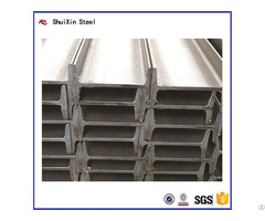 Prime Quality Standard Hot Rolled Steel I Beam From Factory Directly