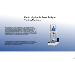 Electro Hydraulic Servo Fatigue Testing Machine