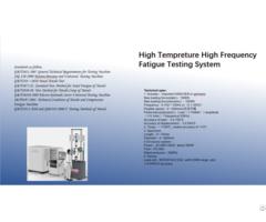 High Tempreture And Frequency Fatigue Testing System