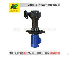 Vertical Pump Seb5022 Frpp