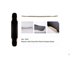 High Quality Canidian Maple And Black Epoxy Resin Board Longboard Deck