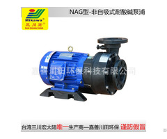 Non Self Priming Pump Nag6552 Frpp