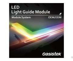 Light Guide Module Oasistek